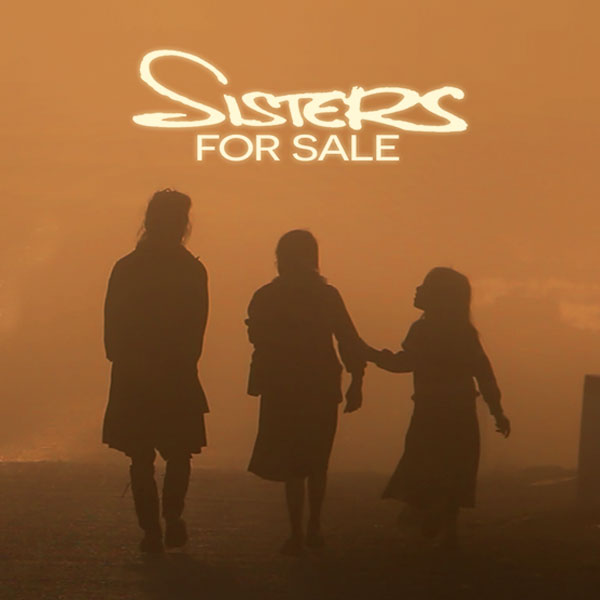 Sisters For Sale.  3 girls walking into the sunset.