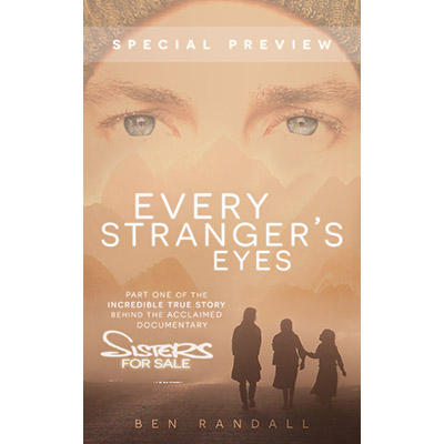 'Every Stranger's Eyes' Preview